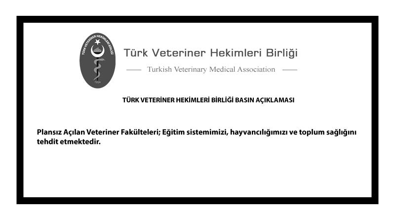 Türk Veteriner Hekimleri Birliği Basın Açıklaması