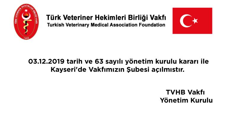 Türk Veteriner Hekimleri Birliği Vakfı Kayseri Şubesi açıldı…